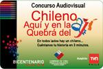 Comenzó concurso audiovisual Chileno aquí y en la Quebrá del ají