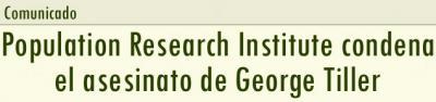 Population Research Institute condena el asesinato de George Tiller