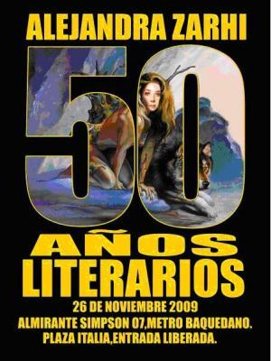 Celebración de los 50 años como escritora de nuestra amiga ALEJANDRA ZARHI